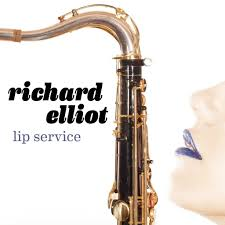 Richard Elliot Lip Service