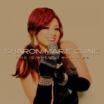 Sharon Marie Cline-This is where I wanna be