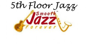 5th Floor Jazz AJR smooth jazz forever